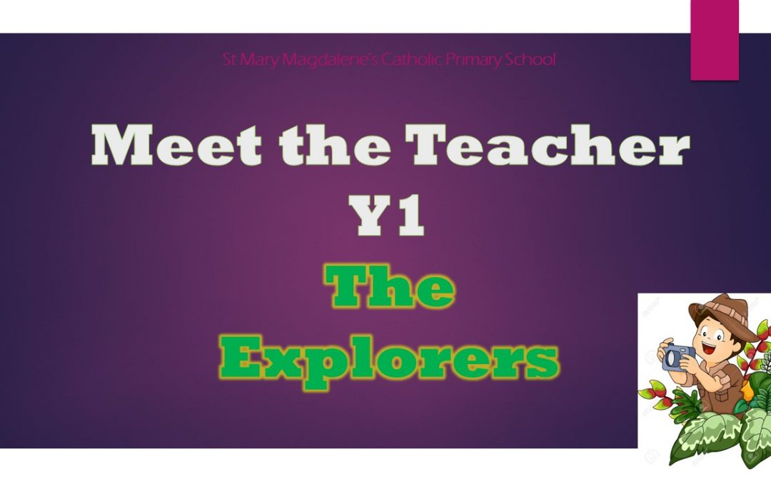 Year 1 Explorers Welcome Slides